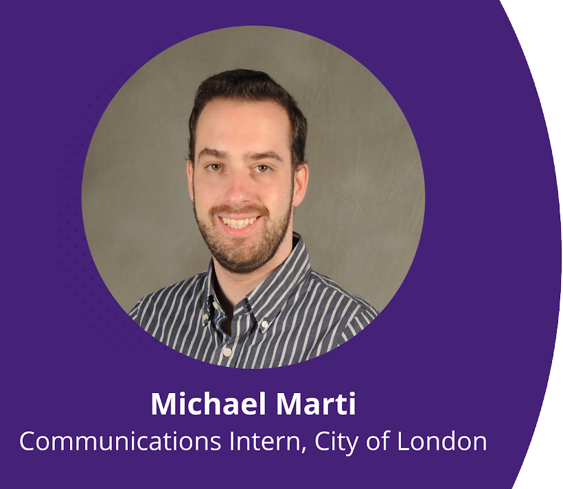 Michael Marti, Communications Intern, City of London